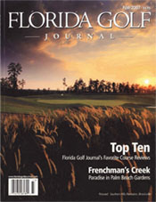 Florida Golf Journal on FrenchMan's Creek